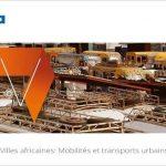 Parution de villes africaines mobilités et transports urbains